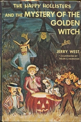 Happy Hollisters and the Mystery of the Golden Witch