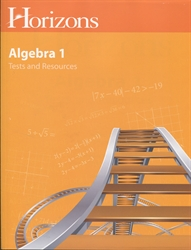 Horizons Algebra 1 - Tests and Resource Book