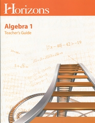 Horizons Algebra 1 - Teacher's Guide