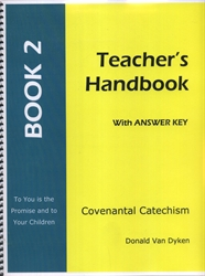 Covenantal Catechism Book 2 - Teacher Edition