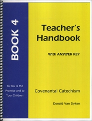Covenantal Catechism Book 4 - Teacher Edition
