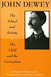 School and Society & The Child and the Curriculum