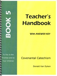 Covenantal Catechism Book 5 - Teacher Edition - Exodus Books