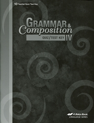 Grammar and Composition IV - Test/Quiz Key