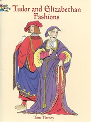 Tudor and Elizabethan Fashions - Coloring Book