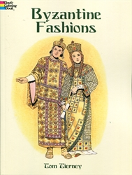Byzantine Fashions - Coloring Book