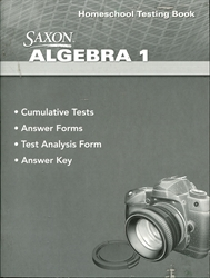 Saxon Algebra 1 Homeschool Testing Book