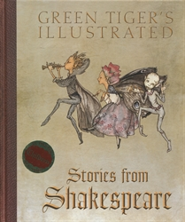 Green Tiger's Illustrated Stories from Shakespeare
