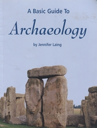 Basic Guide to Archaeology