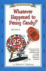 Whatever Happened to Penny Candy? - Exodus Books