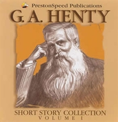 G. A. Henty Short Story Collection Volume 1 - CD