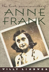 Last Seven Months of Anne Frank