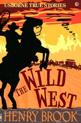 True Stories of the Wild West