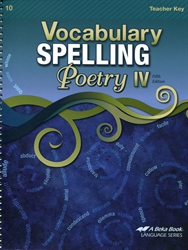 Vocabulary, Spelling, Poetry IV - Teacher Key