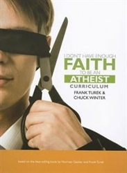 I Don't Have Enough Faith to Be an Atheist Curriculum