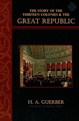 Story of the Thirteen Colonies & Great Republic - Text
