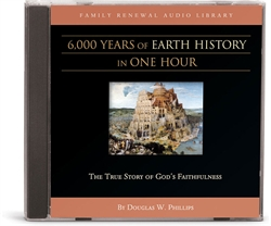 6,000 Years of Earth History in One Hour - CD