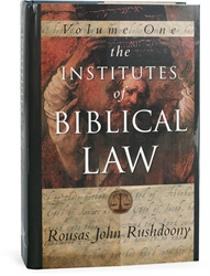 Institutes of Biblical Law Volume I