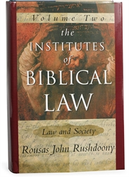 Institutes of Biblical Law Volume II