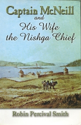 Captain McNeill and His Wife the Nishga Chief