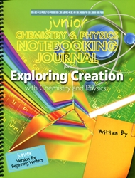 Exploring Creation with Chemistry & Physics - Junior Notebooking Journal