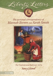 Liberty Letters: The Personal Correspondence of Hannah Brown and Sarah Smith