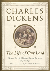 Charles Dickens's Life of Our Lord