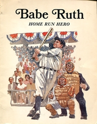 Babe Ruth, Home Run Hero