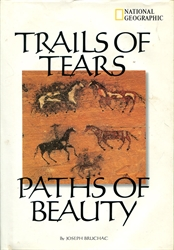 Trails of Tears, Paths of Beauty