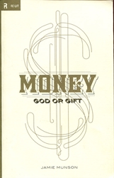 Money: God or Gift