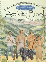 Lewis & Clark: Discoveries on the Trail Activity Book for Young Explorers