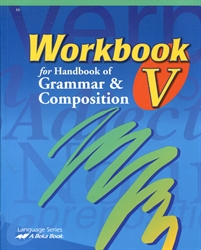 Workbook V for Handbook of Grammar & Composition