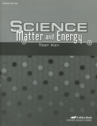 Science: Matter and Energy - Test Key