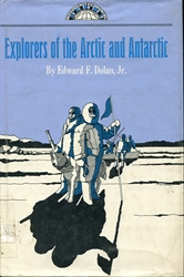Explorers of the Arctic and Antarctic