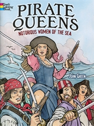 Pirate Queens: Notorious Women of the Sea - Coloring Book