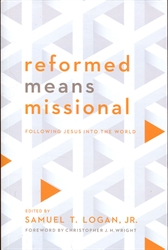 Reformed Means Missional