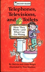 Telephones, Televisions, and Toilets