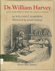 Dr. William Harvey and the Discovery of Circulation