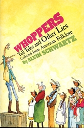 Whoppers, Tall Tales and Other Lies