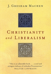 Christianity and Liberalism