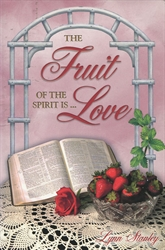 Fruit of the Spirit is... Love
