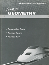 Saxon Geometry - Homeschool Testing Book