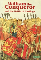 William the Conqueror and the Battle of Hastings