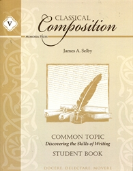 Classical Composition Book V - Student Guide