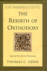 Rebirth of Orthodoxy
