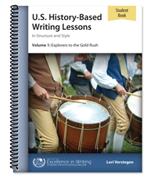U.S. History-Based Writing Lessons Volume 1 - Student Book