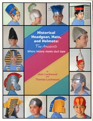 Historical Headgear, Hats, and Helmets: The Ancients