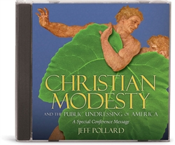 Christian Modesty and the Public Undressing of America - CD