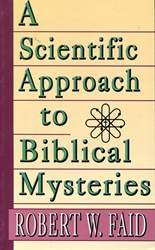 Scientific Approach to Biblical Mysteries