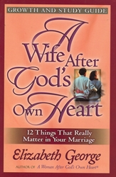 Wife After God's Own Heart - Growth & Study Guide
